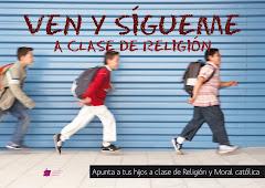 VEN Y SIGUEME A LAS CLASES DE RELIGIÓN
