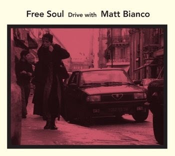 Free Soul Drive With Matt Bianco
