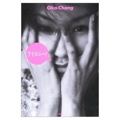 irony? Oka-Chang