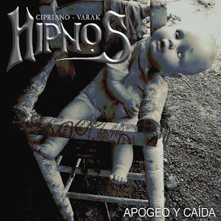 HIPNOS - APOGEO Y CAIDA - EP (2008)