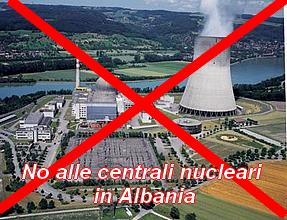 No alle centrali nucleari in Albania!!