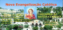 <br> Nova Evangelização Católica