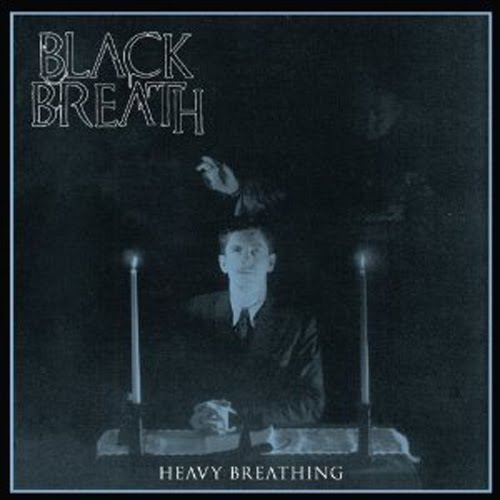 What have you been jamming lately? version 69.666 - Page 5 BlackBreath-HeavyBreathing