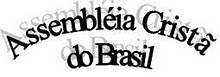 ASSEMBLÉIA CRISTÃ DO BRASIL