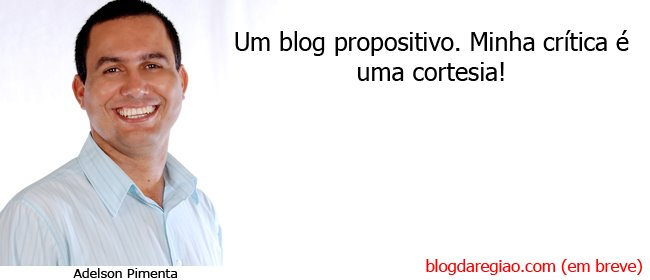 BLOG DO ADELSON PIMENTA