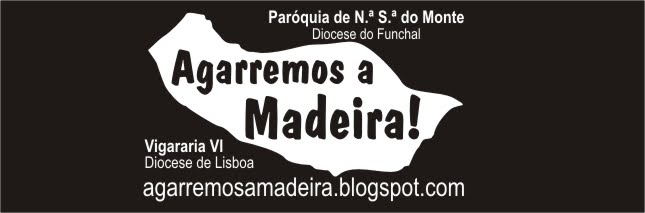 Agarremos a Madeira!