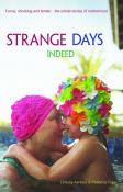&#39;Strange Days Indeed&#39;