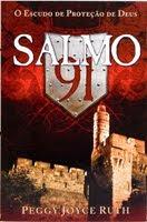 """LIVRO: """"SALMO 91 - O ESCUDO DE PROTEÇÃO DE DEUS"""""""