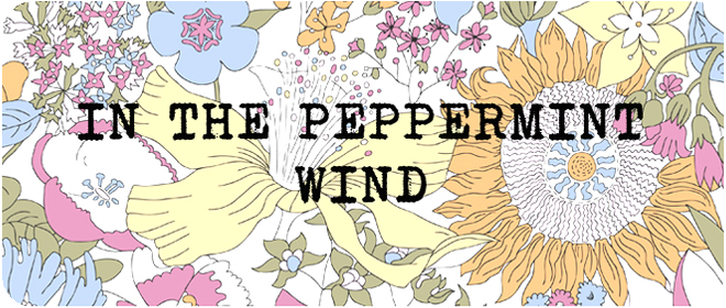 in the peppermint wind