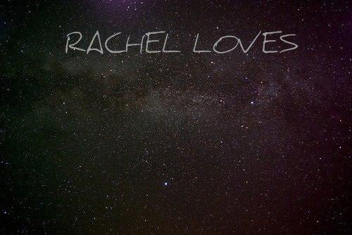 rachel loves