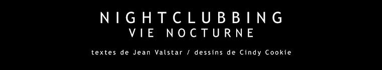 Nightclubbing, vie nocturne