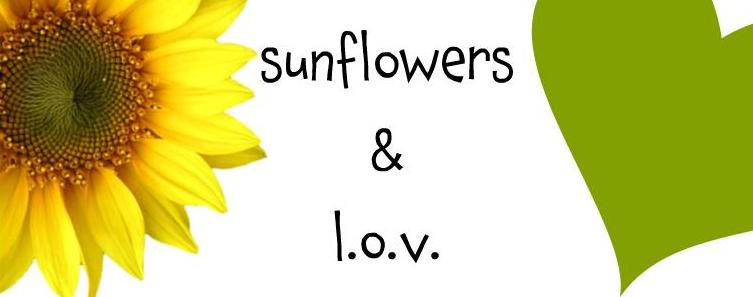 sunflowers and lov