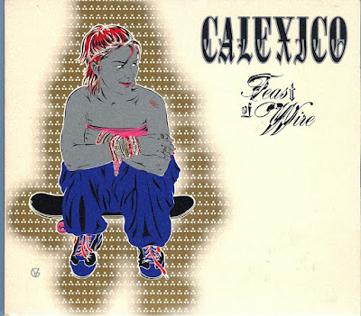 Calexico Feast Of Wire. top 100 country songs of 2003
