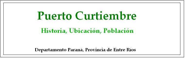Puerto Curtiembre. Historia, Ubicación, Población.