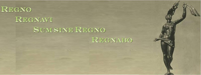 Regno, Regnavi, Sum sine regno, Regnabo