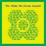 You make me smile award - Thank you, Moonshadow!