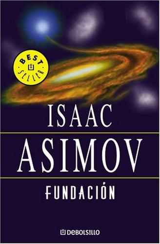 Una recomendacion Fundacion e Imperio de Isaac Asimov Fundacion1