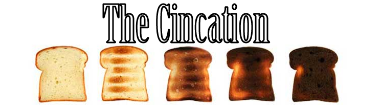 The Cincation