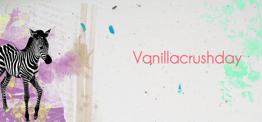 vanillacrushday