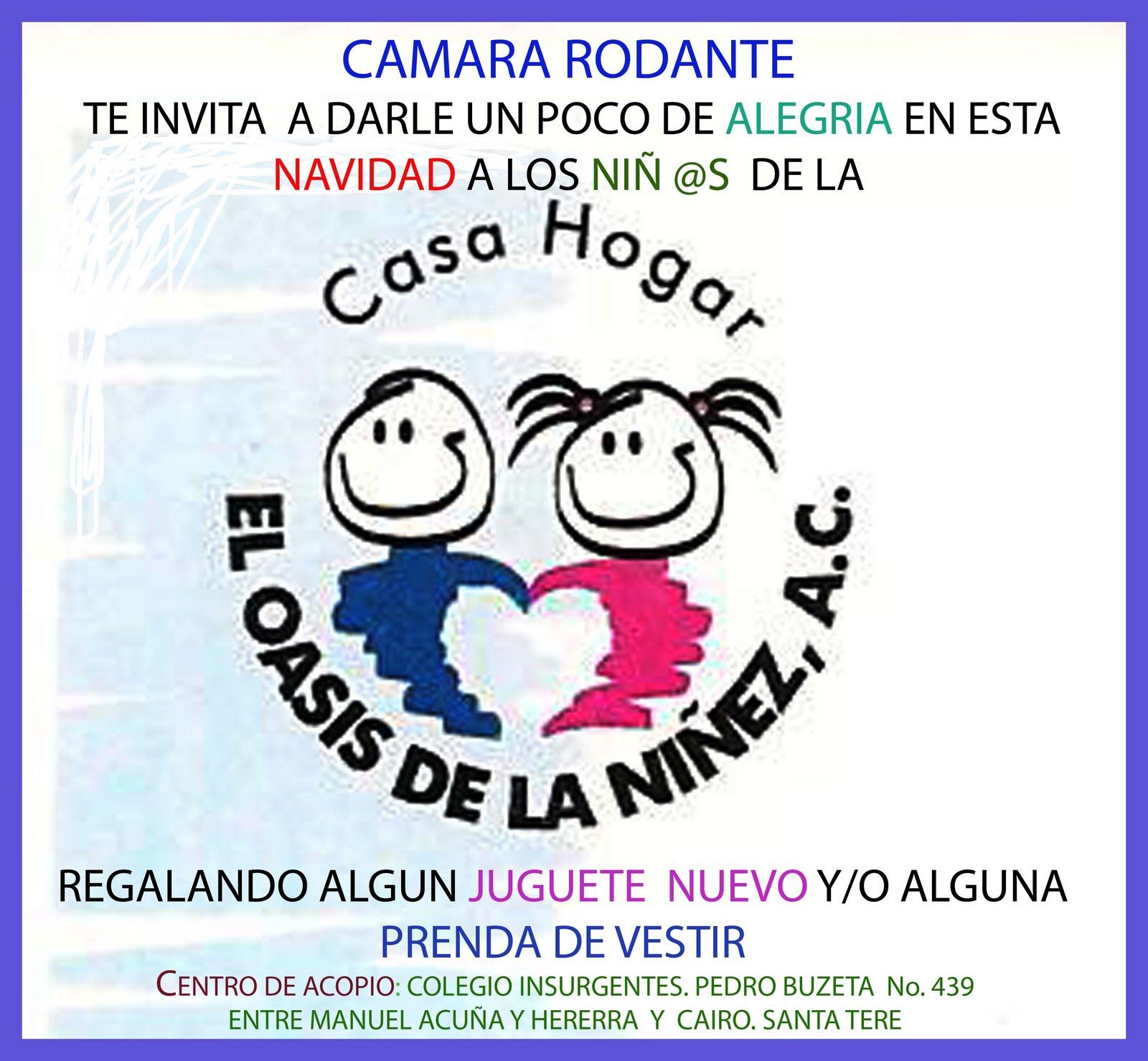 CÁMARA RODANTE: A RODAR ESTE DOMINGO HACIA LA CASA HOGAR \