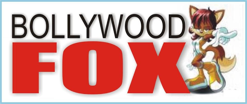 BOLLYWOOD FOX