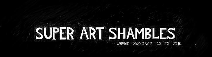 Super Art Shambles