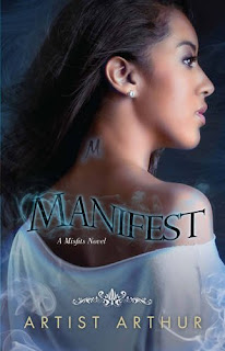 manifest, mystyx, artist arthur