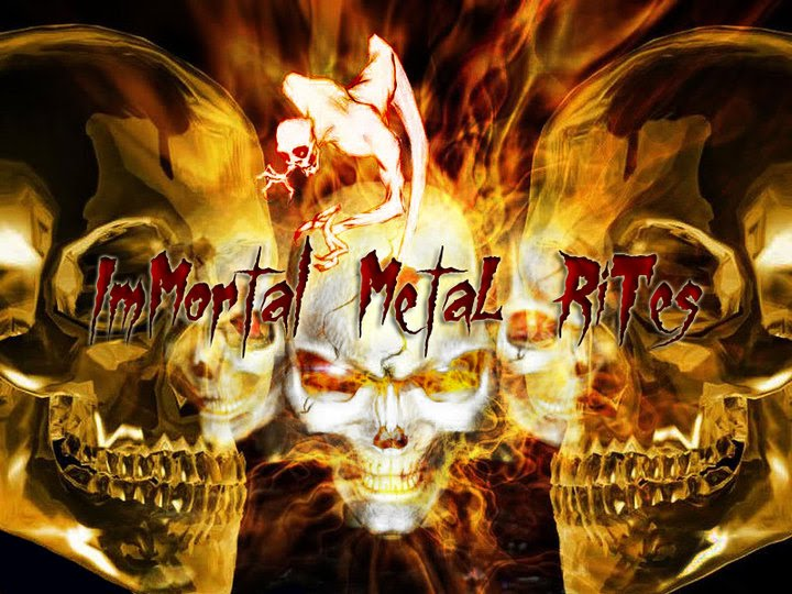 Immortal Metal Rites