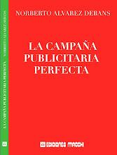 La Campaña Publicitaria Perfecta