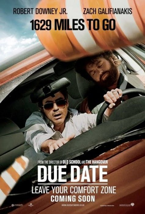 due date movie poster. BUT, I think this movie is
