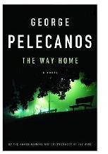 The Way Home by Pelecanos