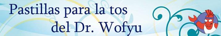 Pastillas para la tos del Dr. Wofyu.