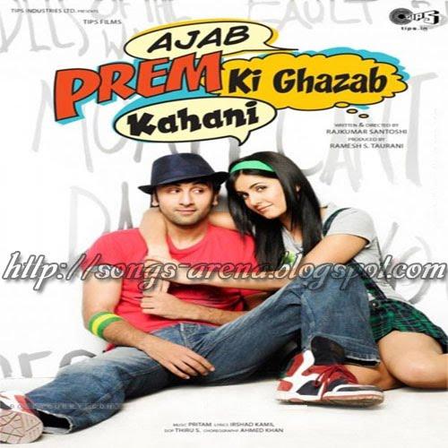 Ajab Prem Ki Gajab Kahani Movie Songs Pk