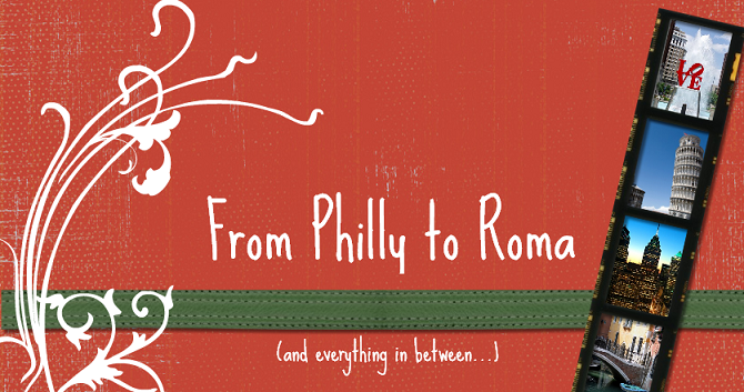 From Philly To Roma
