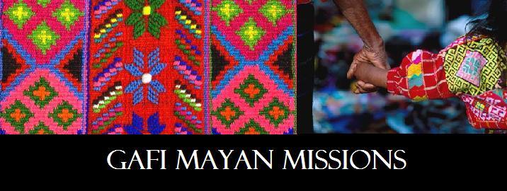 GAFI Mayan Missions