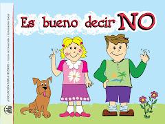 """""""Es Bueno decir NO""""<br>Prevención de Abuso Sexual Infantil"""