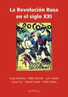 Nuevo libro: La Revolución de Octubre en el siglo XXI