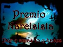 ***...Premio narcisista...***
