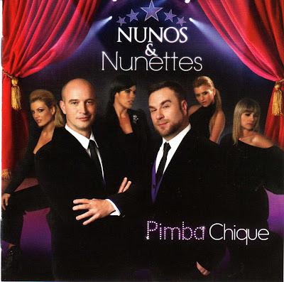 Nunos e Nunetes - Pimba Chique (2010) Frente