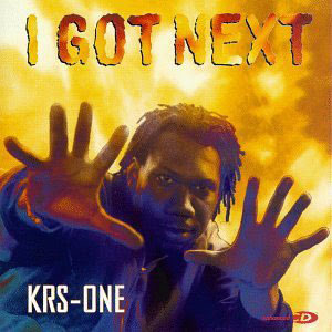 KRS-One - I Got Next (1997)