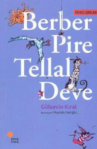 Kitap Değerlendirme – Berber Pire Tellal Deve