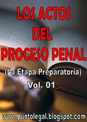 Los Actos del Proceso Penal: haz clíck!