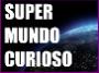 Super Mundo Curioso