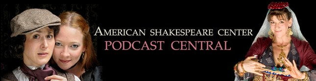 American Shakespeare Center Podcast Central