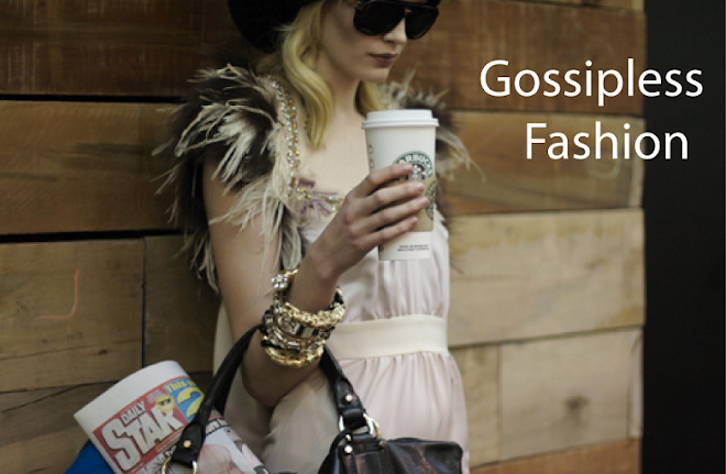 Gossipless Fashion