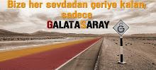 Sadece Galatasaray!!!