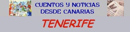 CUENTOS NOTICIAS DESDE CANARIAS. EL BLOG