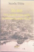 São José - Praia Comprida e suas raízes no cotidiano dos século XIX e XX