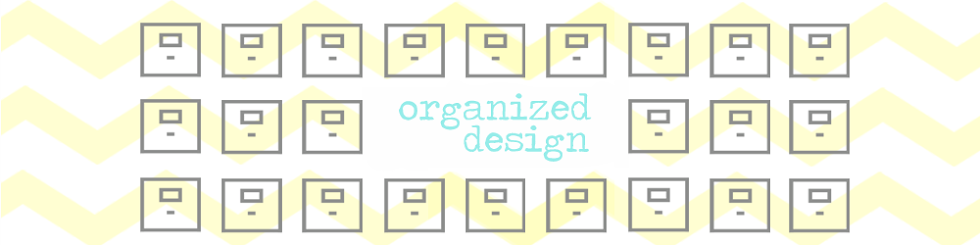 Organized Design