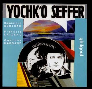 Yochk'o Seffer   Neffesh Music - Ghilgoul [1978]